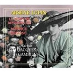 Arsène Lupin : la demeure mysterieuse | Leblanc, Maurice (1864-1941). Auteur