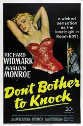 Troublez-moi ce soir = Don't bother to knock / Roy Baker, réal. | Baker, Roy. Metteur en scène ou réalisateur