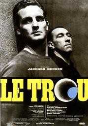 Le trou / Jacques Becker, réal., scénario | Becker, Jacques. Metteur en scène ou réalisateur. Scénariste