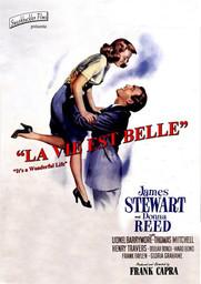 La vie est belle = It's a wonderful life / un film de Frank Capra | Capra, Frank. Metteur en scène ou réalisateur