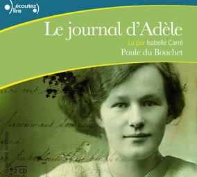 Le journal d'Adèle / Paule du Bouchet | Du Bouchet, Paule. Auteur