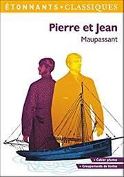 Pierre et Jean / Guy de Maupassant | Maupassant, Guy de (1850-1893). Auteur