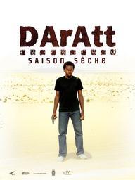 Daratt, saison sèche / Mahamat Saleh Haroun, réal., scénario | Haroun, Mahamat Saleh. Metteur en scène ou réalisateur. Scénariste