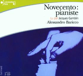 Novecento, pianiste / Alessandro Baricco | Baricco, Alessandro (1958-....). Auteur