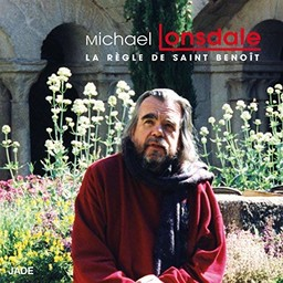 La règle de Saint Benoît / Benoît de Nursie | Lonsdale, Michaël (1931-...). Narrateur