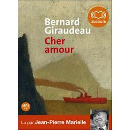 Cher amour : Morceaux choisis | Giraudeau, Bernard