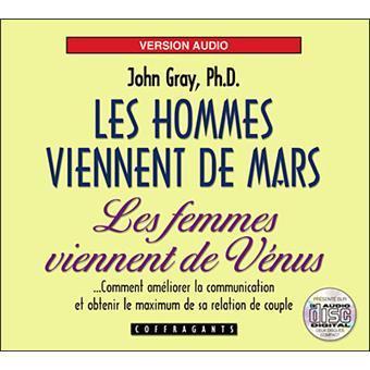 Les Hommes viennent de Mars, les femmes viennent de Vénus / John Gray, aut. | John Gray. Auteur