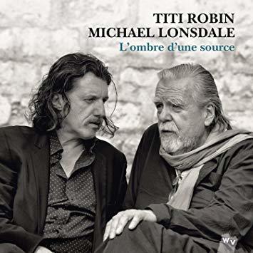 L' Ombre d'une source / Titi Robin, aut., comp., bouzouq, guit. | Robin, Titi (1957-....). Musicien