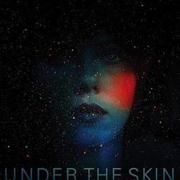 Under the skin : bande originale du film de Jonathan Glazer / Mica Levi | Levi, Mica. Compositeur