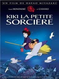 Kiki la petite sorcière / Hayao Miyazaki, réal. | Miyazaki, Hayao (1941-...). Metteur en scène ou réalisateur. Scénariste