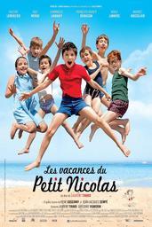 Les vacances du Petit Nicolas / Laurent Tirard, réal., scénario | Tirard, Laurent (1967-....). Metteur en scène ou réalisateur. Scénariste