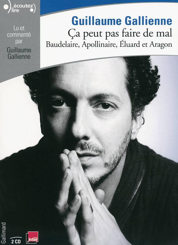 Ça peut pas faire de mal ! : Baudelaire, Apollinaire, Eluard et Aragon : Extrait(s) / Collectif | Baudelaire, Charles (1821-1867). Auteur