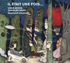 Il était une fois... : un opéra imaginaire autour des contes de fées à l'époque romantique / Jodie Devos, S | Silver, Charles. Compositeur