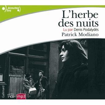 L' Herbe des nuits : texte intégral / Patrick MODIANO | Modiano, Patrick (1945-....). Auteur