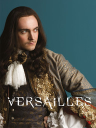 Versailles / Thomas Vincent, Christian Langlois, Mike Barker... [et al.], réal. | Vincent, Thomas. Metteur en scène ou réalisateur