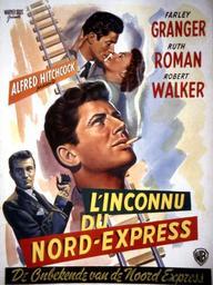 L' inconnu du Nord-Express / Alfred Hitchcock, réal. | Hitchcock, Alfred (1899-1980). Metteur en scène ou réalisateur. Producteur
