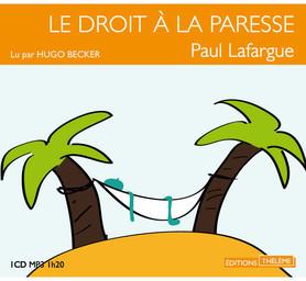 Le droit à la paresse / Paul Lafargue | Lafargue, Paul. Auteur