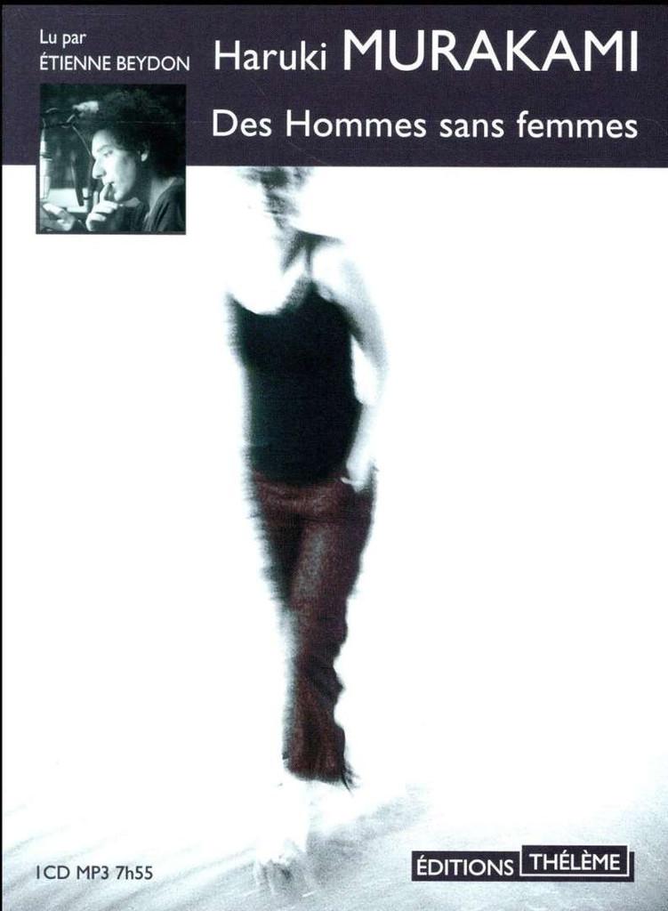 Des hommes sans femme : Texte intégral / Haruki Murakami |