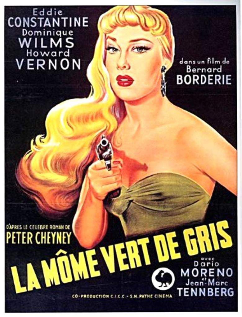 La môme vert de gris / Bernard Borderie, réal. | Borderie, Bernard (1924-1978). Metteur en scène ou réalisateur. Scénariste