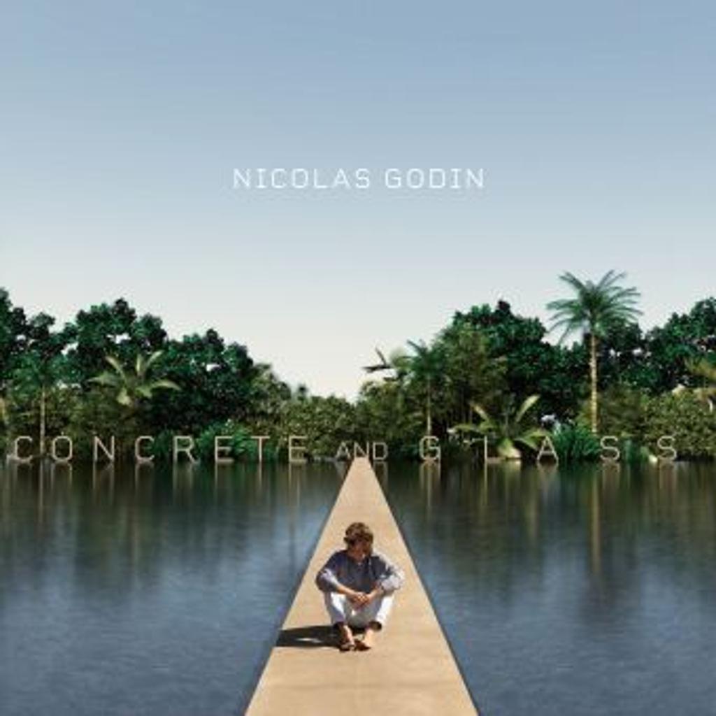 Concrete and glass / Nicolas Godin  |