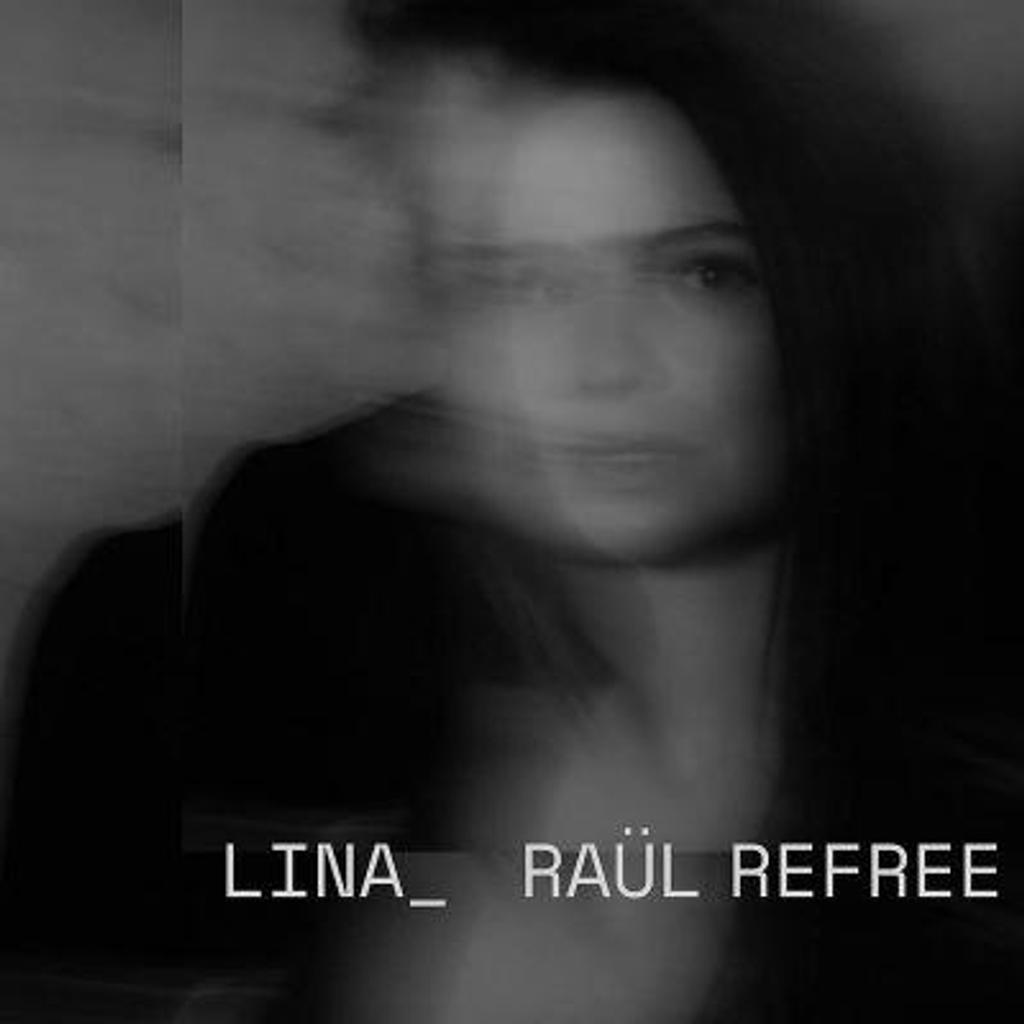 Lina - Raül Refree / Lina, chant |
