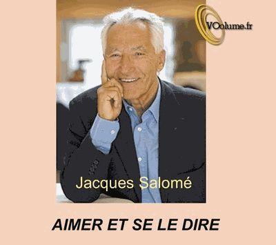 Aimer et se le dire / Jacques Salomé | Salomé, Jacques (1935-....). Auteur